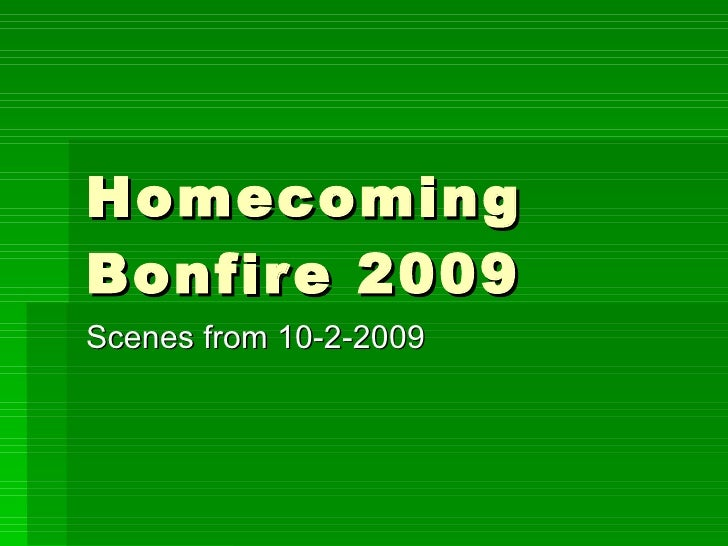 Homecoming Bonfire 2009 Scenes from 10-2-2009