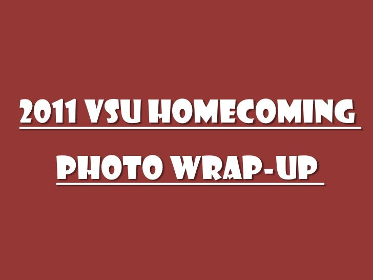 2011 VSU Homecoming  Photo Wrap-up