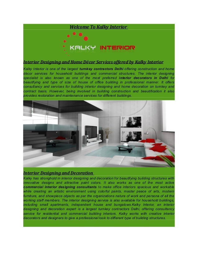 Welcome To Kalky Interior Interior Designing and Home Décor Services offered by Kalky Interior Kalky Interior is one of th...