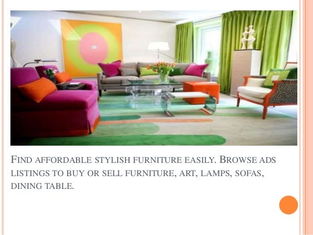 2  FIND AFFORDABLE STYLISH FURNITURE. Home D cor Items   Furnishings