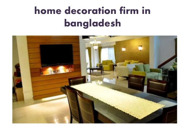 Home Decoration Firm In Bangladesh
