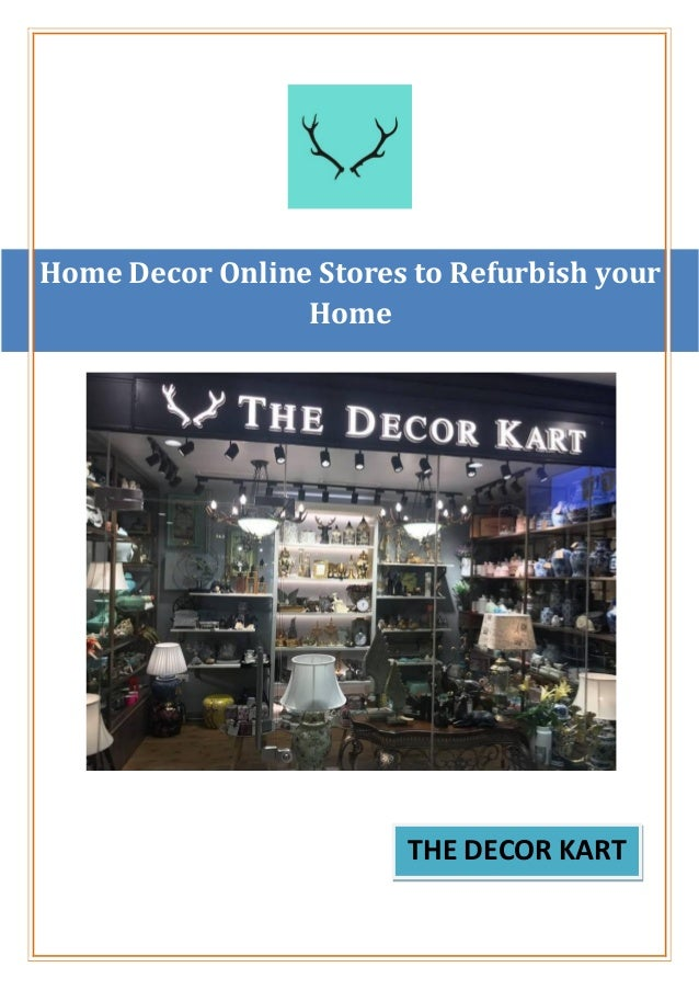 Home Decor Online Stores To Refurbish Your Home The Decor Kart