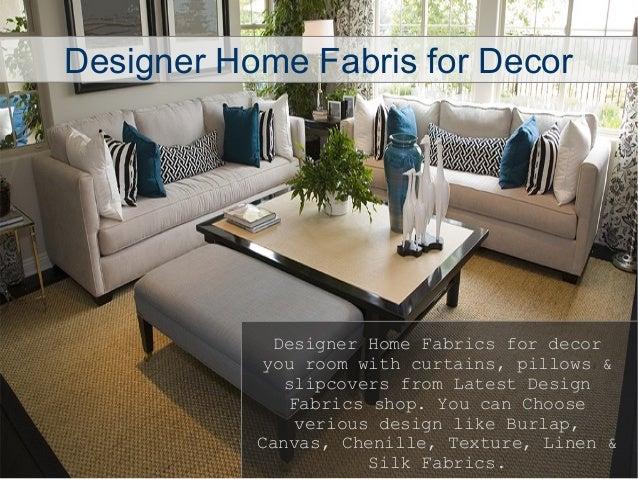 Designer Home Decor Fabric - Home Design - Mannahatta.us
