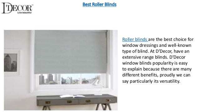 Best roller blinds roller blinds are the best choice for window dressings and well known