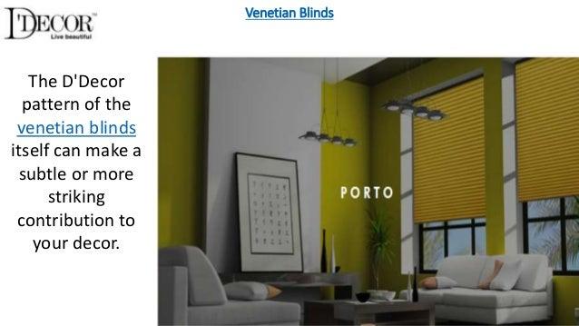 Venetian Blinds The Du0027Decor ...