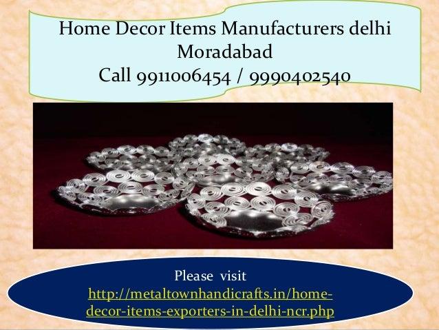 Home Decor Items Manufacturer Moradabad Delhi 9911006454