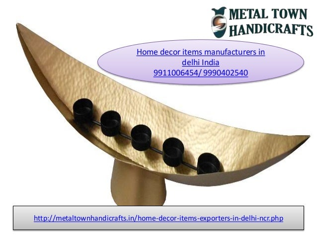 Home decor items manufacturers in delhi india 9911006454 for Home decor manufacturer