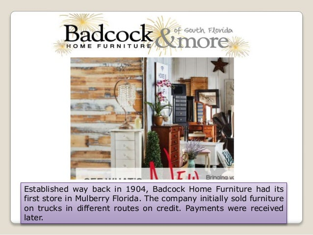 Established Way Back In 1904, Badcock Home Furniture Had Its First Store In  Mulberry Florida ...