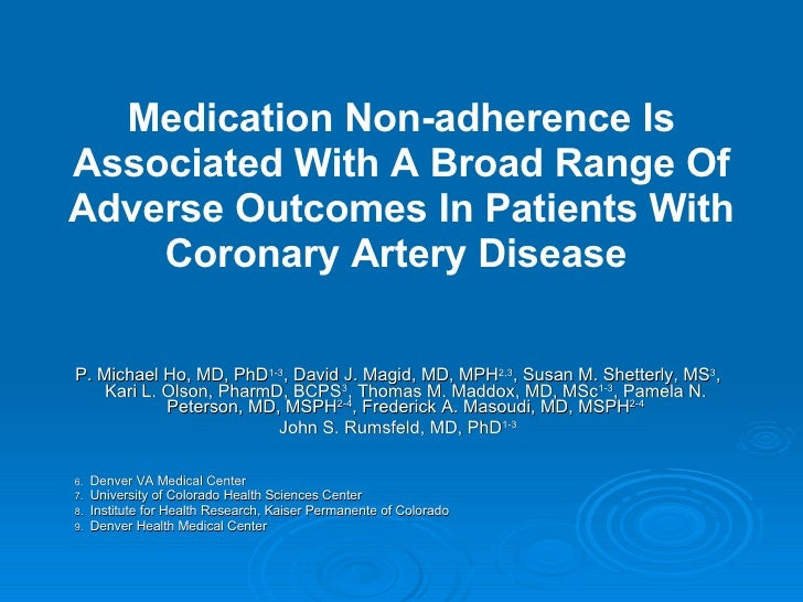 Medication Non-adherence Is Associated With A Broad Range Of Adverse Outcomes In Patients With Coronary Artery Disease   <...