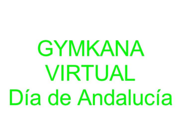 GYMKANA VIRTUAL Día de Andalucía