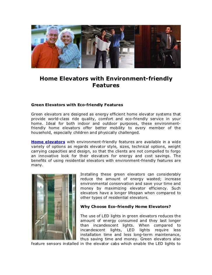 Home Elevators with Environment-friendly                   FeaturesGreen Elevators with Eco-friendly FeaturesGreen elevato...