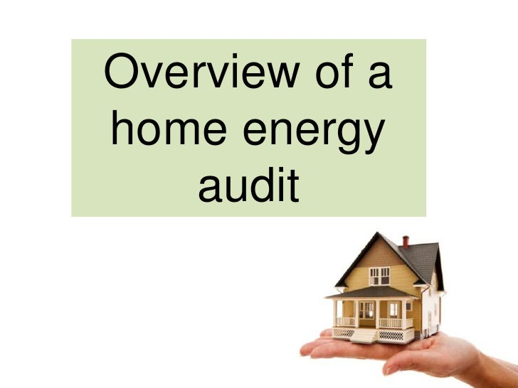 Overview of a <br />home energy audit<br />