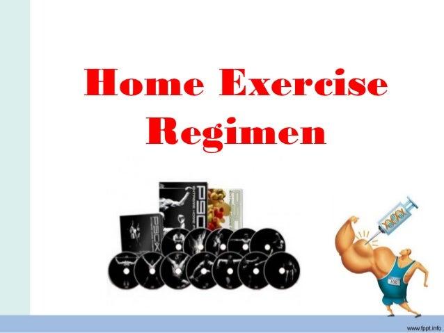 Home Exercise  Regimen