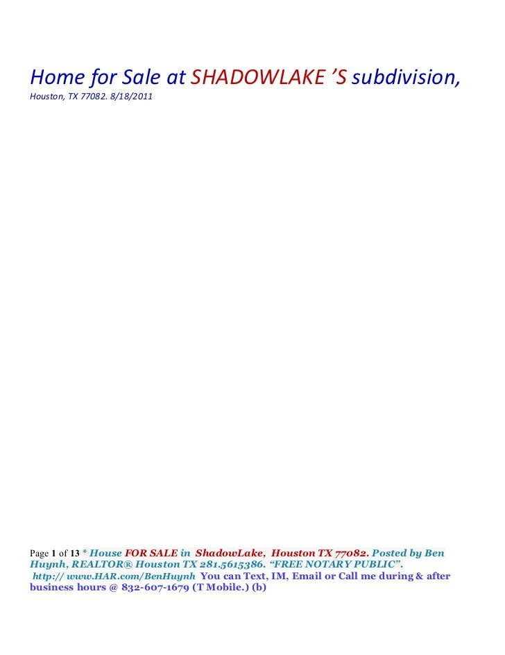 Home for Sale at SHADOWLAKE 'S subdivision,Houston, TX 77082. 8/18/2011Page 1 of 13 * House FOR SALE in ShadowLake, Housto...