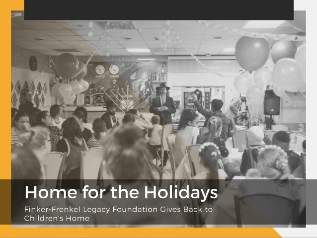 Home for the Holidays—Finker-Frenkel Legacy Foundation Gives Back to Children's Home