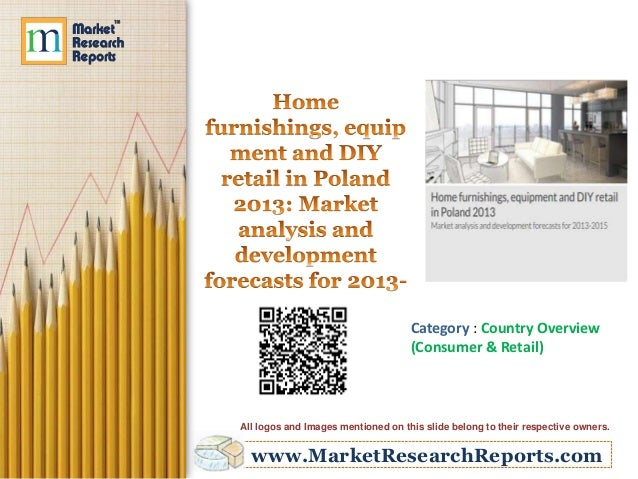 Home Furnishings Equipment And Diy Retail In Poland 2013