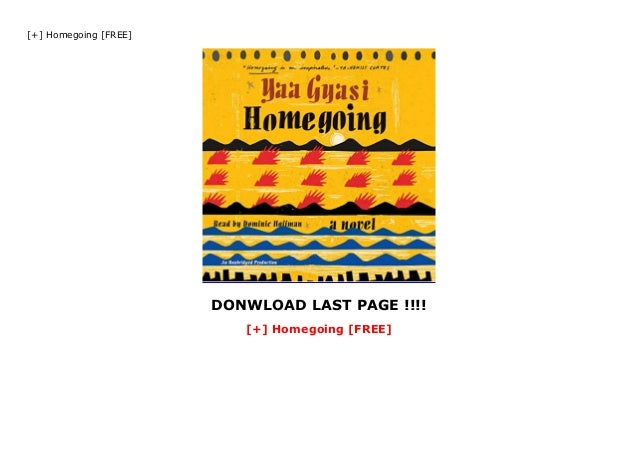 Homegoing  Free