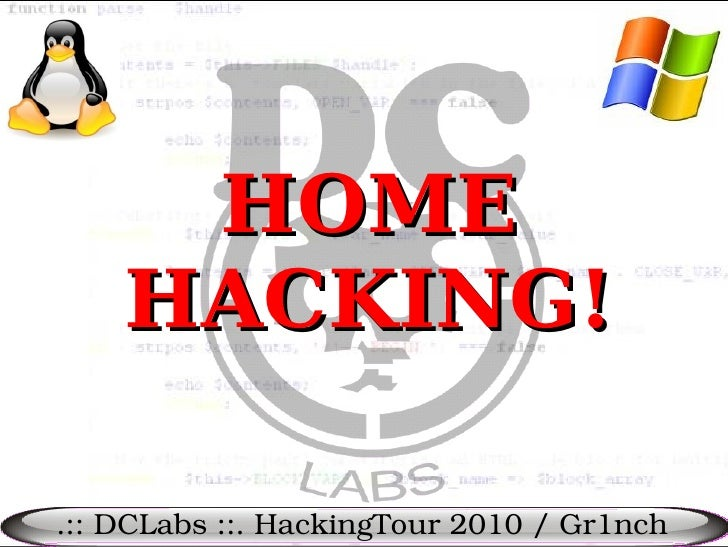 HOME     HACKING!  .:: DCLabs ::. HackingTour 2010 / Gr1nch