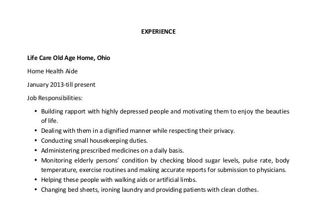 ... Healthcare Studies, 2006; 6.  Home Health Aide Resume