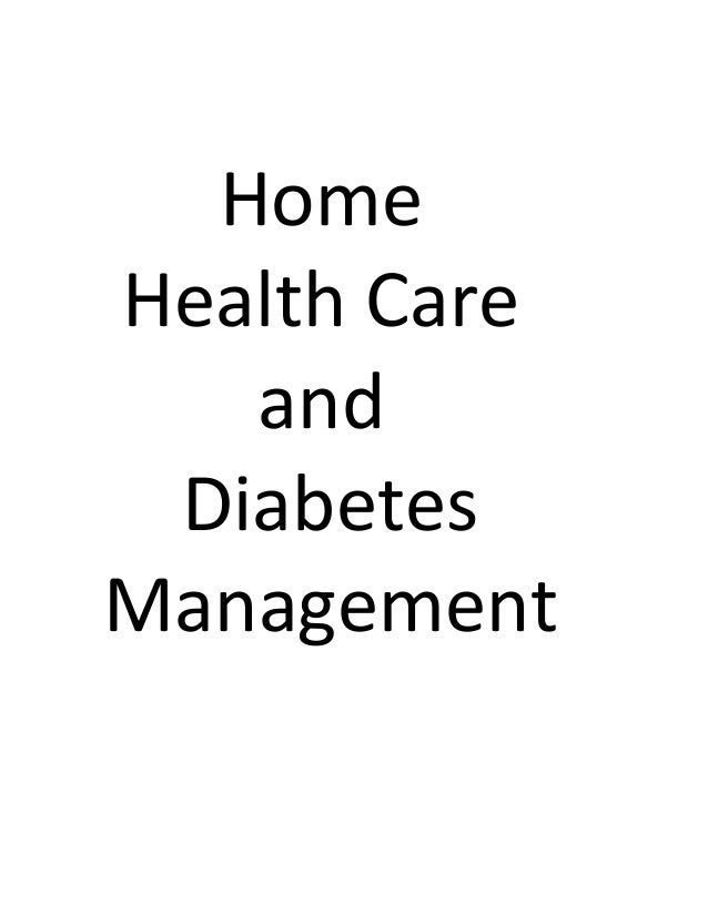 Home Health Care and Diabetes Management