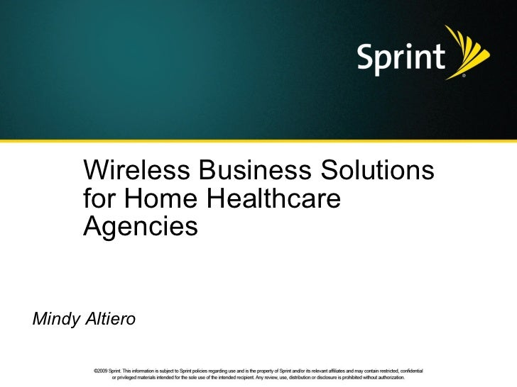 Wireless Business Solutions for Home Healthcare Agencies Mindy Altiero