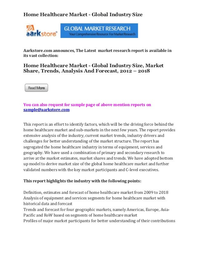 Home Healthcare Market - Global Industry SizeAarkstore.com announces, The Latest market research report is available inits...