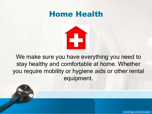 Learn About Home Health Services At Mint Drugs Sherwood Park