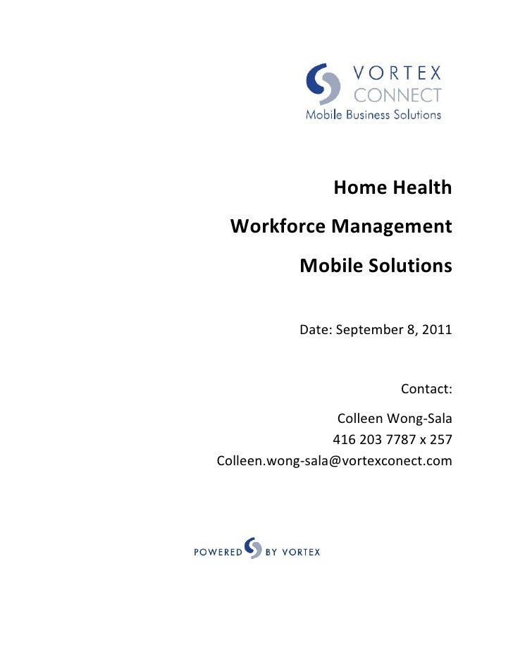 Home Health Workforce Management            Mobile Solutions            Date: September 8, 2011                           ...