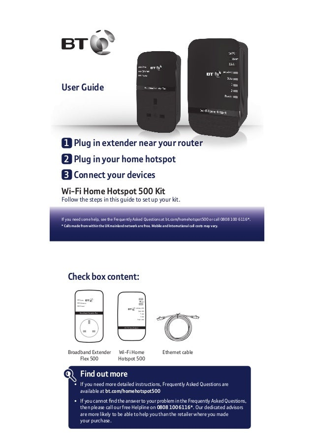 User Guide Wi-Fi Home Hotspot 500 Kit Follow the steps in this guide to set up your kit. If you need some help, see the Fr...