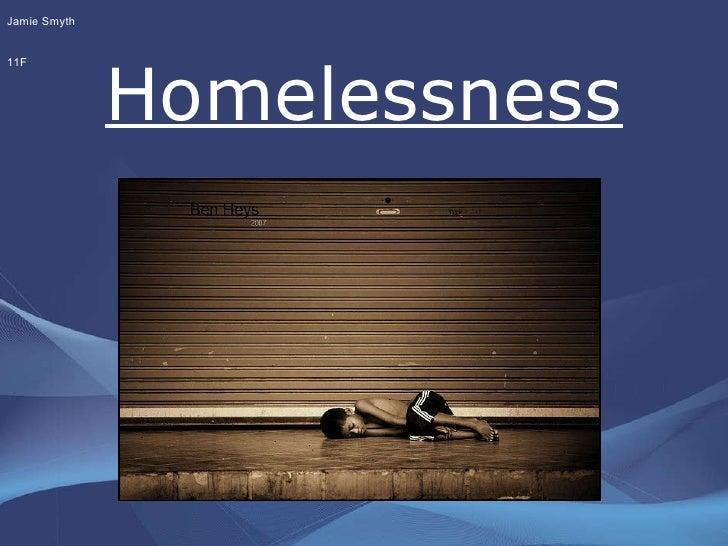 Homelessness Jamie Smyth 11F