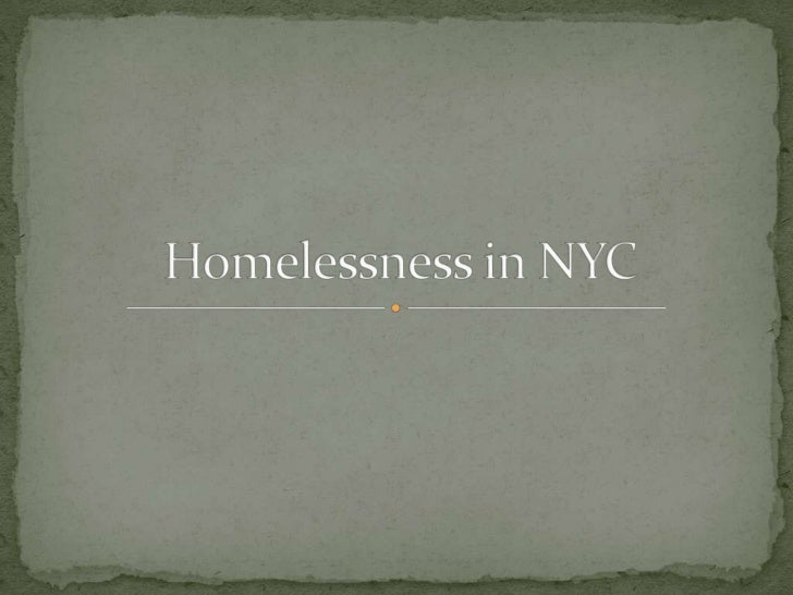 Homelessness in NYC<br />