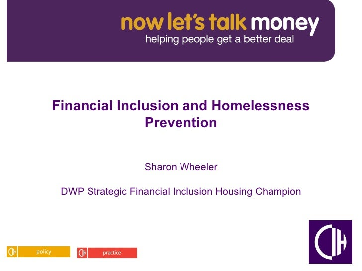 Sharon Wheeler  DWP Strategic Financial Inclusion Housing Champion  Financial Inclusion and Homelessness Prevention