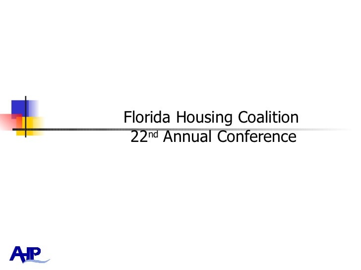 Florida Housing Coalition  22 nd  Annual Conference