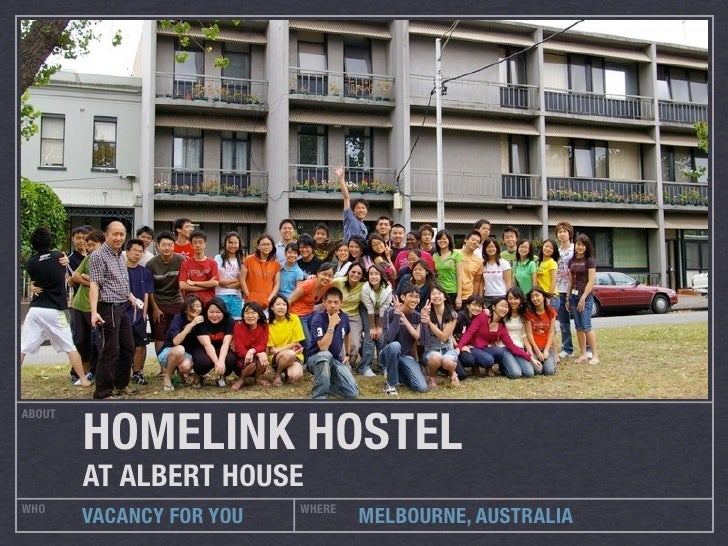 HOMELINK HOSTEL ABOUT             AT ALBERT HOUSE WHO                       WHERE         VACANCY FOR YOU           MELBOU...