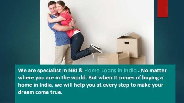 how to get home loan in india for nri