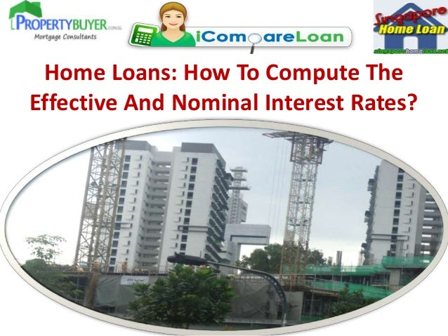 Home Loans: How To Compute The Effective And Nominal Interest Rates?