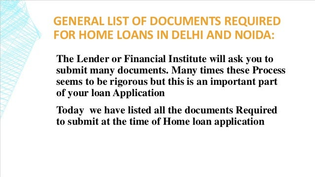 Documents required for your home loan application home for Two loans for one house
