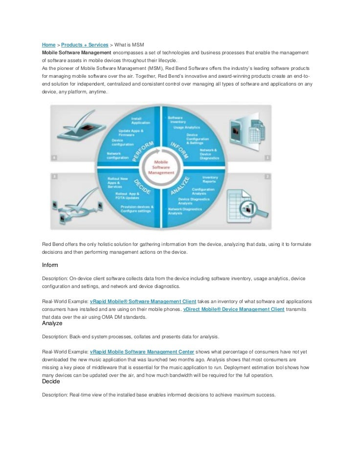 Home > Products + Services > What is MSMMobile Software Management encompasses a set of technologies and business processe...