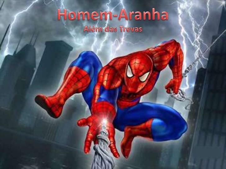 Homem-Aranha<br />Além das Trevas<br />