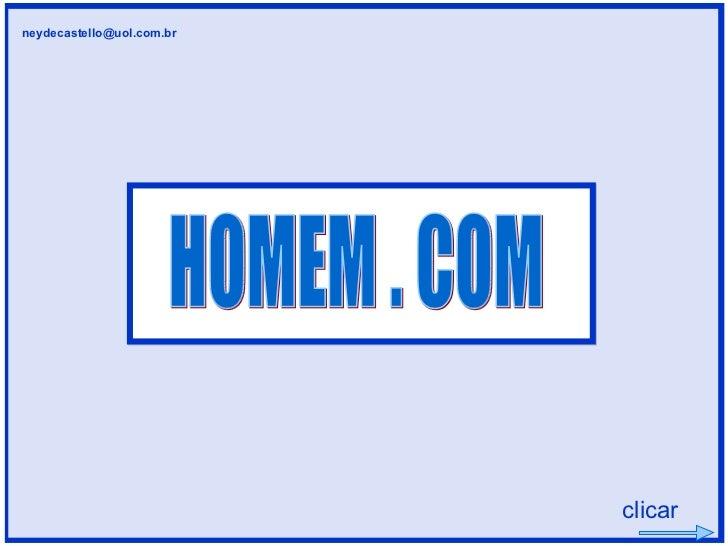 HOMEM . COM clicar