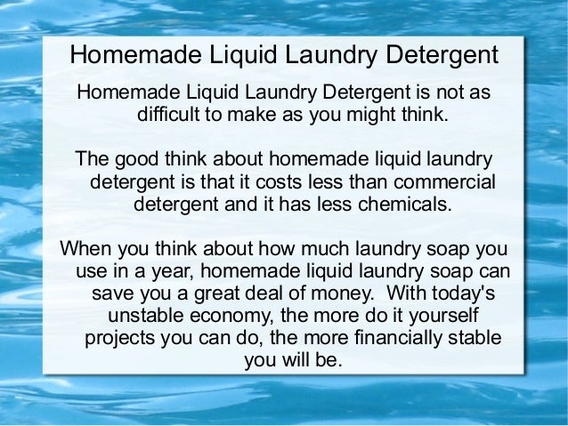 Homemade Liquid Laundry Detergent Homemade Liquid Laundry Detergent is not as     difficult to make as you might think. Th...
