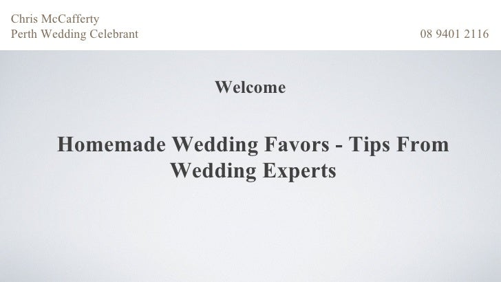 Chris McCaffertyPerth Wedding Celebrant                 08 9401 2116                          Welcome        Homemade Wedd...