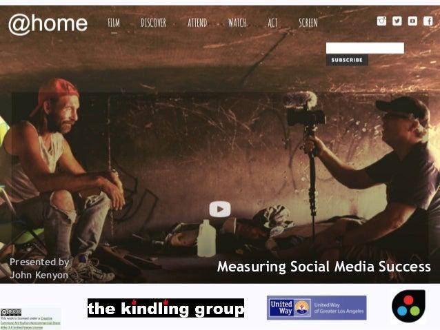 Flickrphoto:LeoL30 Measuring Social Media SuccessPresented by John Kenyon