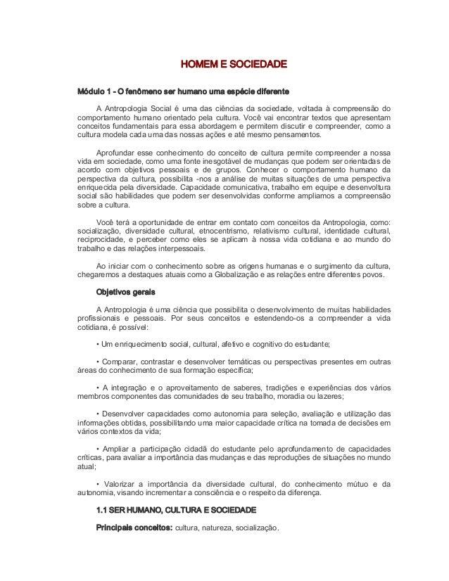 HOMEMESOCIEDADE Módulo1Ofenômenoserhumanoumaespéciediferente A AntropologiaSocialéumadas ciências da...