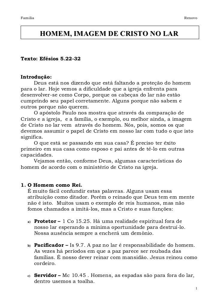 Familia                                                           Renovo          HOMEM, IMAGEM DE CRISTO NO LARTexto: Efé...