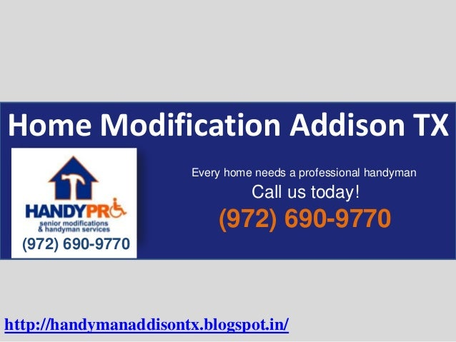Home Modification Addison TX (972) 690-9770 (972) 690-9770 Every home needs a professional handyman Call us today! http://...