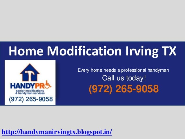 Home Modification Irving TX (972) 265-9058 (972) 265-9058 Every home needs a professional handyman Call us today! http://h...
