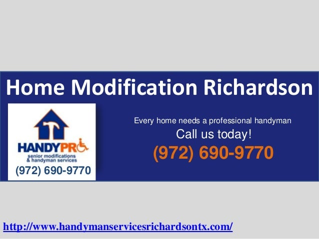 Home Modification Richardson (972) 690-9770 (972) 690-9770 Every home needs a professional handyman Call us today! http://...
