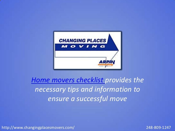 Home movers checklist provides the               necessary tips and information to                   ensure a successful m...