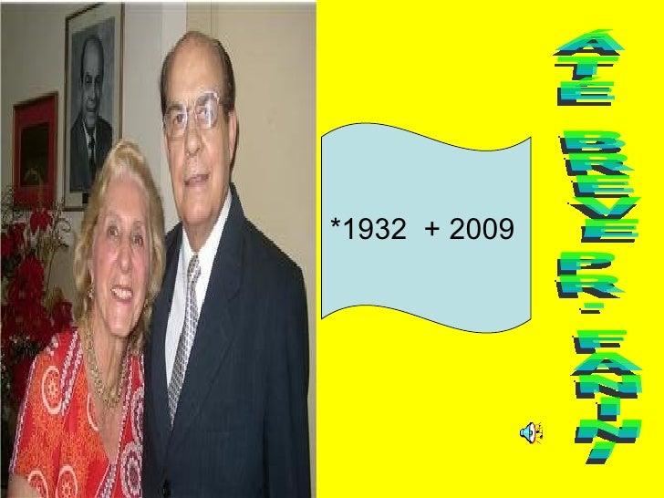 ÁTÉ BREVE PR. FANINI *1932  + 2009